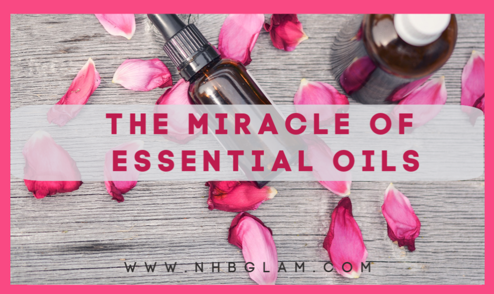 Miracle of Essential Oils